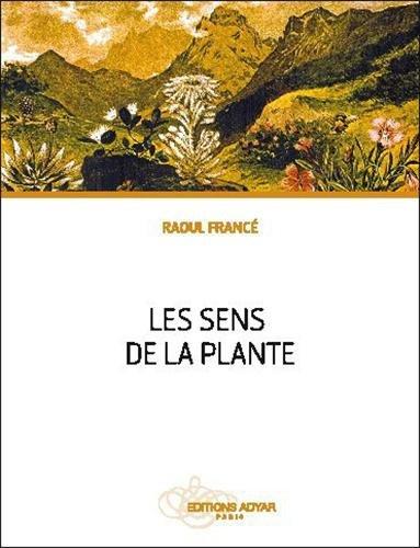 Les sens de la plante par Raoul Francé