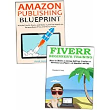 Earn Extra Income Outside Your Day Job: Amazon Book Publishing & Freelancing on Fiverr (English Edition)