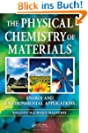 The Physical Chemistry of Materials:...