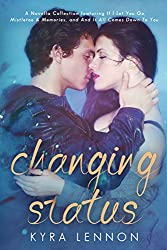 Changing Status: A Novella Collection
