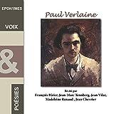 Paul Verlaine : Voix et poésies