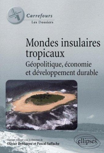 mondes insulaires géopolitique économie et développement durable