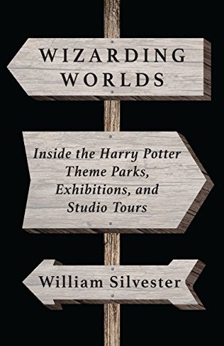 side the Harry Potter Theme Parks, Exhibitions, and Studio Tours (English Edition) ()