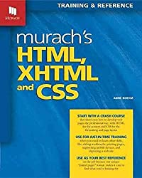 [(Murach's HTML, XHTML & CSS)] [By (author) Anne Boehm] published on (September, 2010)
