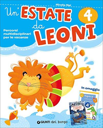 Un'estate da leoni. Vacanza. Per la 4ª classe elementare