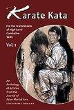 Karate Kata (Karate Kata Forthe Transmission of High-Level Combative Skills Book 1)