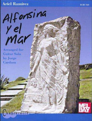 Alfonsina y el Mar: Arranged For Guitar Solo (Chanterelle)