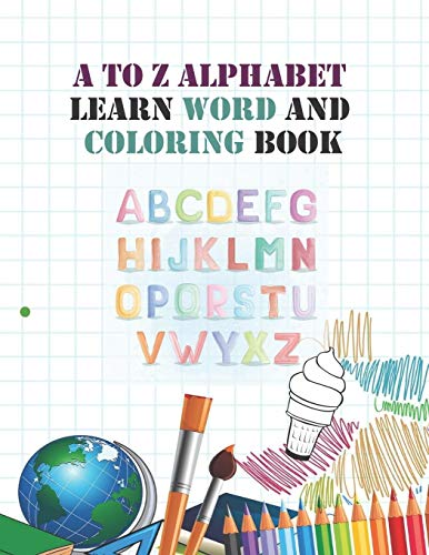 Crystal Alphabet (A to Z Alphabet learn word and coloring book: Early Childhood Learning, Preschool Prep to Kindergarten and Success at School Preschool Scholar ... to 5, Coloring, Reading and Alphabet learning)