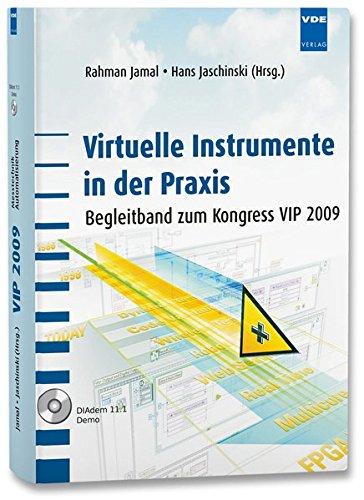 Virtuelle Instrumente in der Praxis: Begleitband zum Kongress VIP 2009