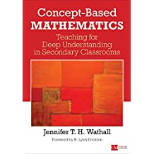 Concept-Based Mathematics (Concept-Based Curriculum and Instruction)