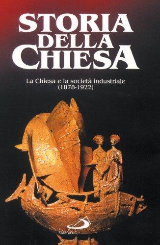 La Chiesa e la societ industriale (1878 - 1922)