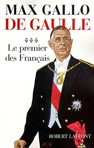 De Gaulle, tome 3 : le premier des français