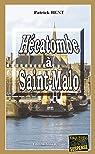 Hécatombe à Saint-Malo par Bent