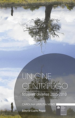 Un cine centrífugo por Carolina Urrutia Neno