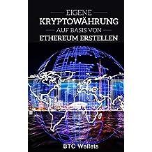 Eigene Kryptowährung auf Basis von Ethereum erstellen