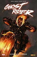 Ghost Rider, Tome 7 - Entre enfer et paradis de Jason Aaron