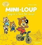 Les aventures de Mini-Loup, Tome 1 : Mini-Loup gagne à tous les coups