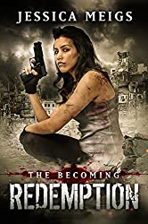 The Becoming: Redemption (The Becoming Series Book 5) (English Edition)