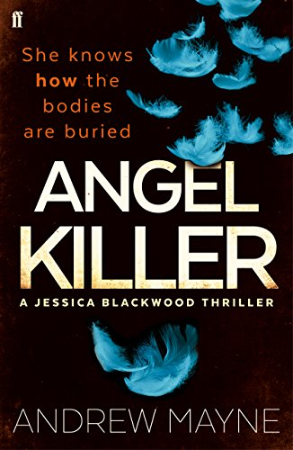 Angel Killer: (Jessica Blackwood 1) (English Edition) por Andrew Mayne