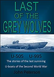Last of the Grey Wolves (The Post-War U-boats Book 1)