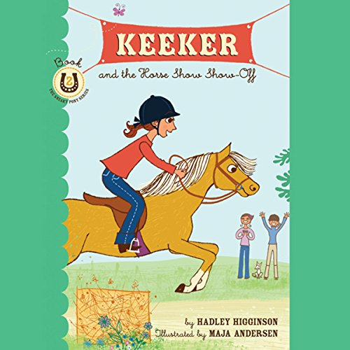 keeker-and-the-horse-show-show-off-the-sneaky-pony-series-book-2