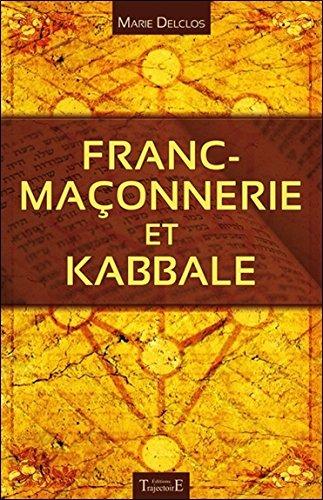 Franc-Maçonnerie et Kabbale par Marie Delclos