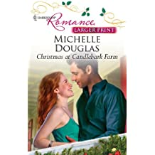 Christmas at Candlebark Farm (Harlequin Larger Print Romance)