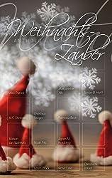 Weihnachtszauber: Anthologie