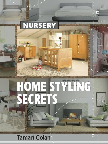 Home styling secrets nursery ebook tamari golan ina katzav home styling secrets nursery by golan tamari fandeluxe Images