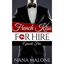 French Kiss for Hire: episode 5 (English Edition)