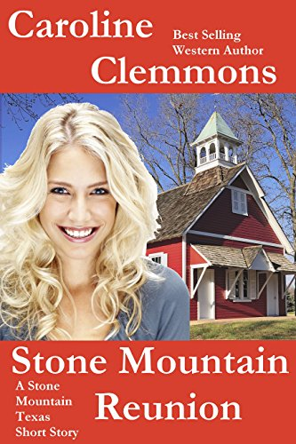 stone-mountain-reunion-a-men-of-stone-mountain-texas-short-story-men-of-stone-mountain-texas-book-5
