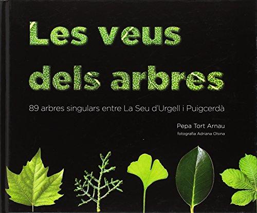 Les Veus dels Arbres. por Pepa Tort Arnau
