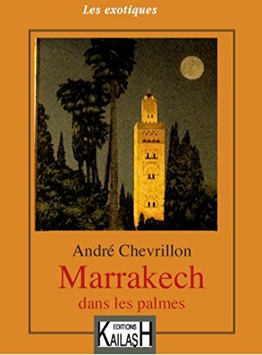 Livre Marrakech dans les palmes pdf ebook