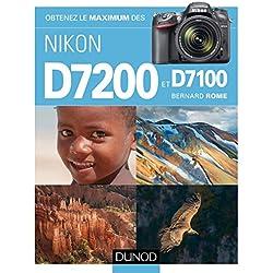 Obtenez le maximum des Nikon D7200 et D7100