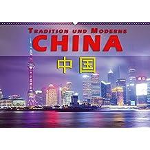 China - Tradition und Moderne (Wandkalender 2018 DIN A2 quer): Ein Land im Umbruch zwischen Moderne und alter Tradition (Monatskalender, 14 Seiten ) ... Orte) [Kalender] [Apr 15, 2017] Pohl, Gerald