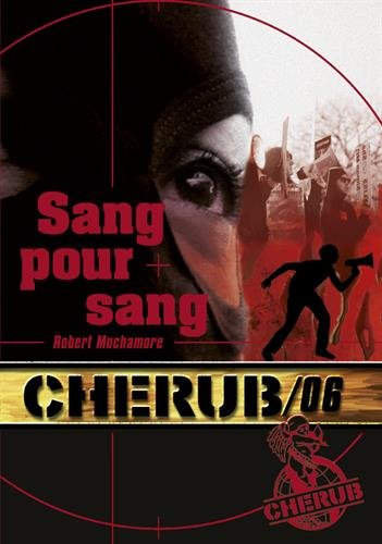 Cherub mission 6: sang pour sang - t6 por Robert Muchamore
