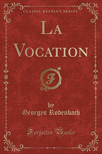 la-vocation-classic-reprint