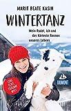 Wintertanz: Mein Rudel, ich und das härteste Rennen unseres Lebens (DuMont Welt - Menschen - Reisen E-Book)