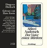 Der Vater eines Mörders: Eine Schulgeschichte (Diogenes Hörbuch) - Alfred Andersch