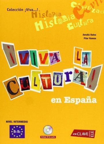 Portada del libro Viva la Cultura!-intermedio + CD (Spanish Edition) by Amalia Balea y Pilar Ramos (2008) Paperback