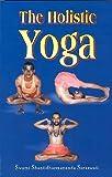 The Holistic Yoga