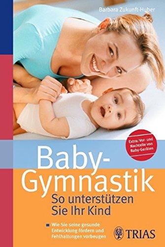 Baby-Gymnastik: So unterstützen Sie Ihr Kind -