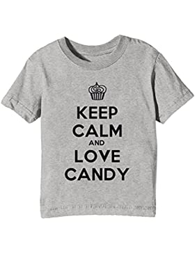 Keep Calm And Love Candy Niños U