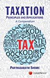 Taxation Principles And Applications-A Compendium