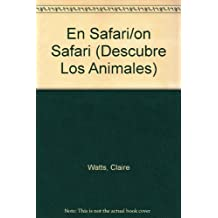 En Safari/on Safari (Descubre Los Animales)