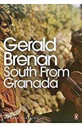 South From Granada (Penguin Modern Classics)