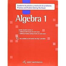 Holt McDougal Algebra 1, Spanish: Practice and Problem Solving Workbook