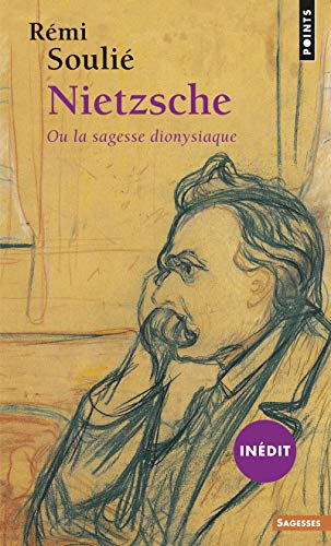 Nietzsche ou la sagesse dionysiaque (inédit)
