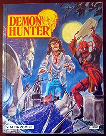 Demon Hunter. Vita da zombie. N.33. Feb.