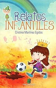 Relatos infantiles - 9788416321889 par  Cristina Martínez Egidos